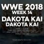 Artwork for WWE 2018 Week 14 Dakota Kai Dakota Kai