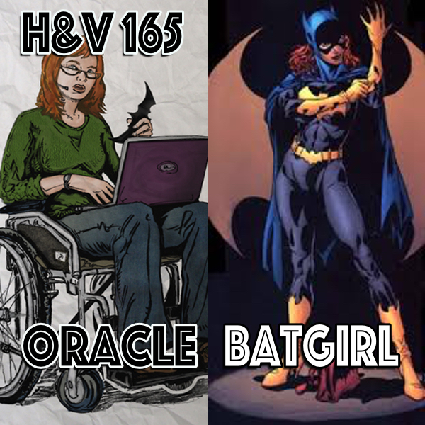 165: Batgirl / Oracle with Bruce