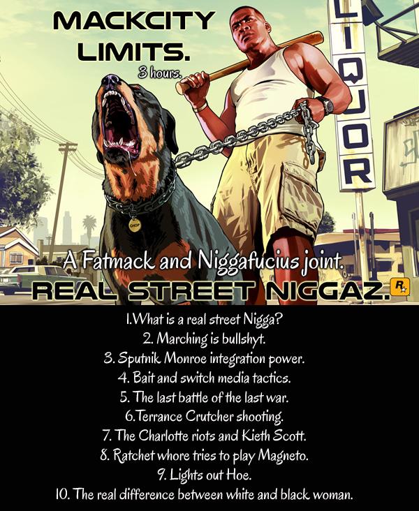 Real Street Niggaz.