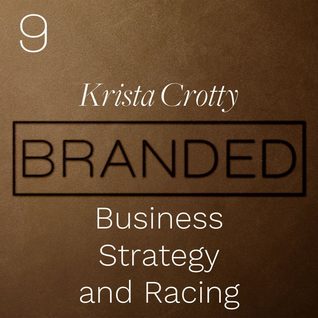 009 Krista Crotty: Business Crew Chief - Business Strategy and Racing