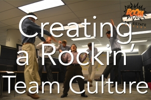 Episode 034 - Creating a Rockin' Team Culture