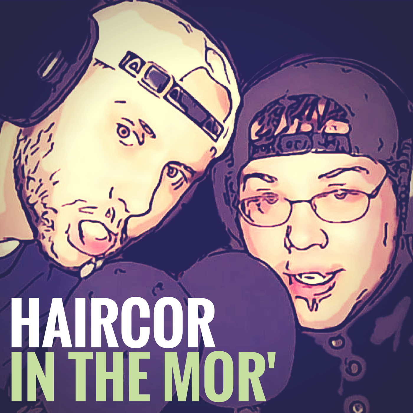 HairCor in the Mor' - Comedy and Music Podcast logo