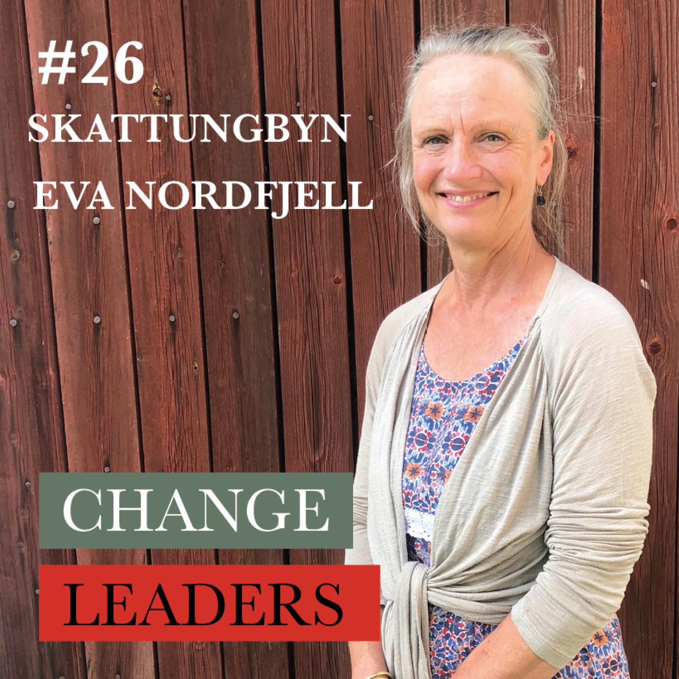 #26 Skattungbyn del 1 - Eva Nordfjell