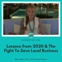 Artwork for Lessons from 2020 & The Fight To Save Local Business