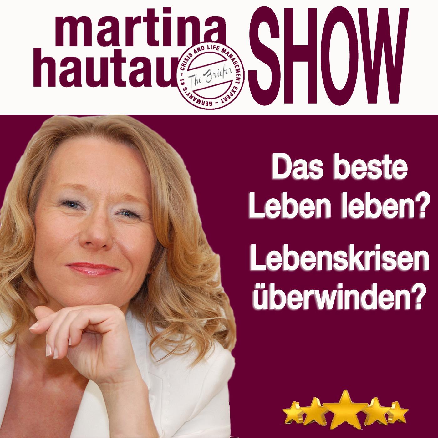 Martina Hautau Show | UpgradeYourLIFE – Erfolg, Selbstmanagement, Führung, Kommunikation, Persönlichkeitsentwicklung show art