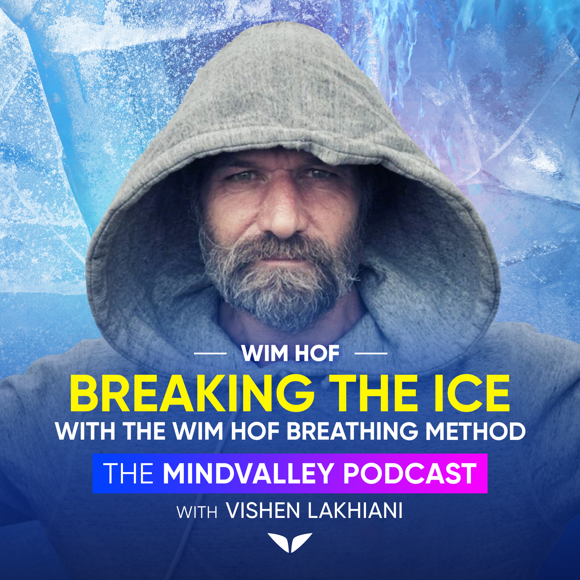 Breaking The Ice With The Wim Hof Breathing Method - Wim Hof  show art