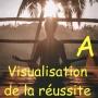 Artwork for Visualisation de la réussite - méditation