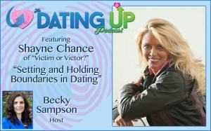 Shayne Chance: Setting and Holding Boundaries in Dating