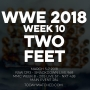 Artwork for WWE 2018 Week 10 Two Feet