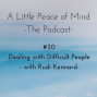 Artwork for Episode 30: Dealing with Difficult People with Rudi Kennard