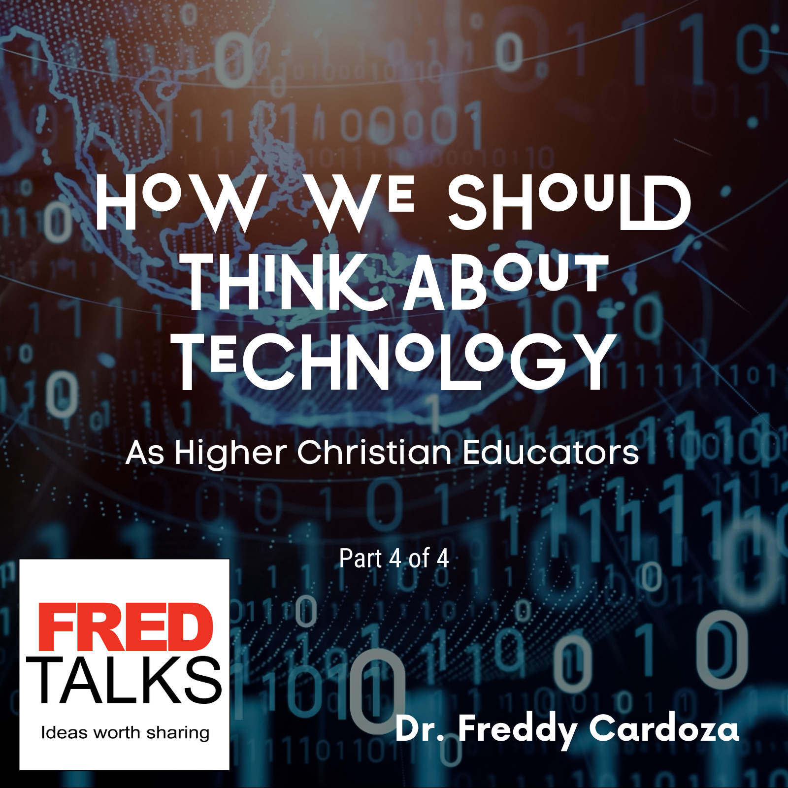 How We Should Think About Technology as Christian Higher Educators