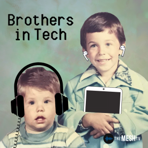 Brothers in Tech