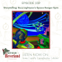 Artwork for Episode 239   Storytelling: Buzz Lightyear's Space Ranger Spin