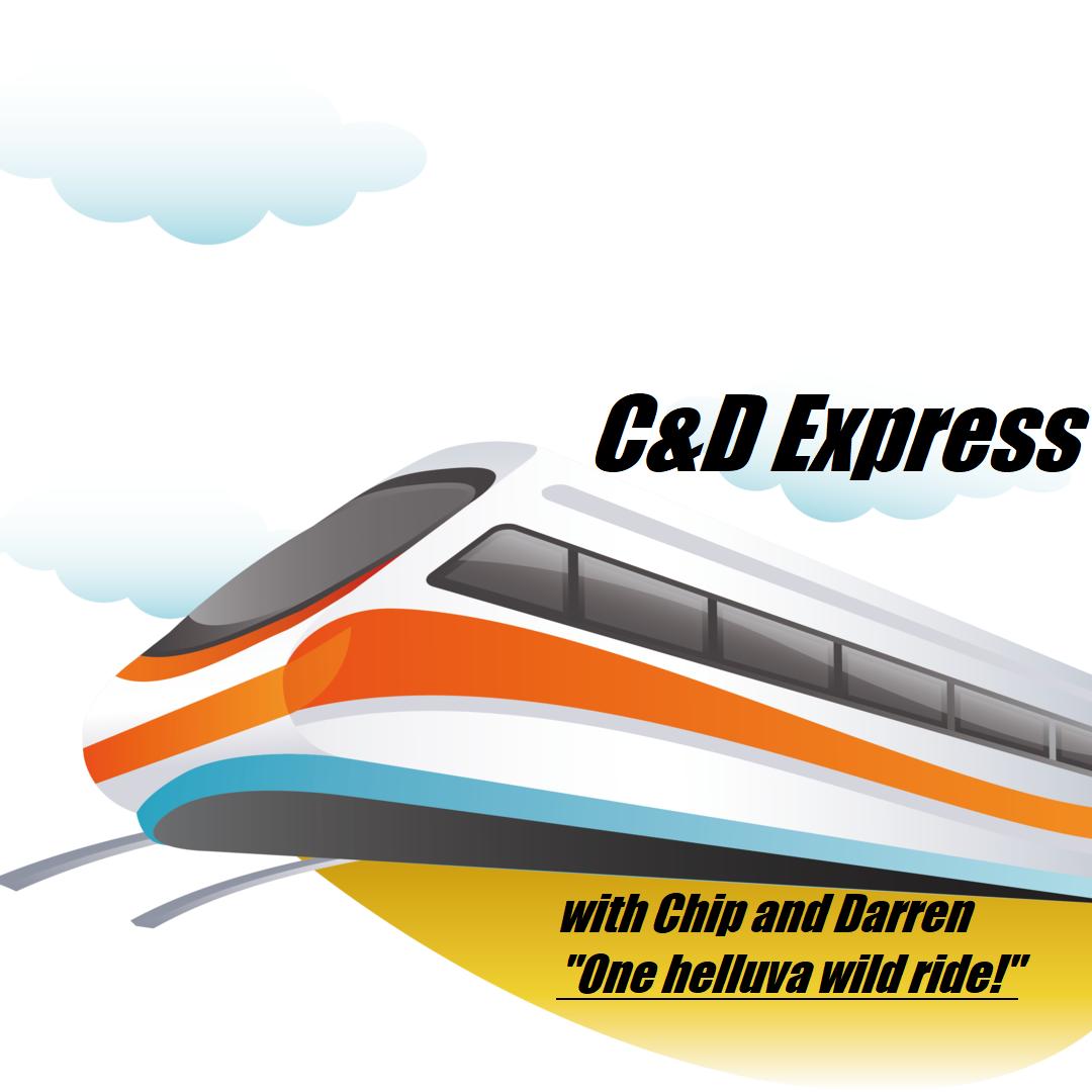 C&D Express Episode 7 show art