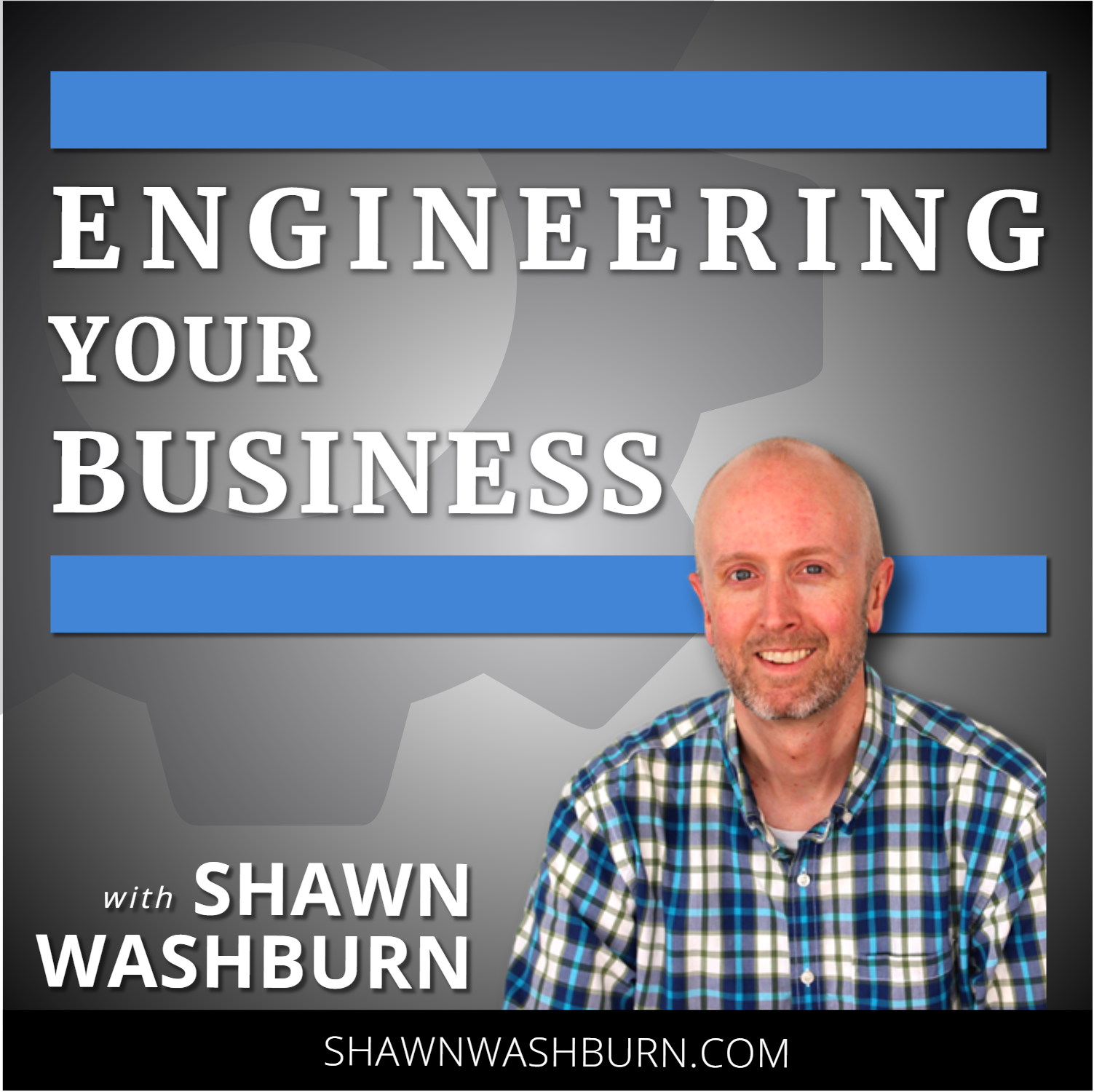 Engineering Your Business Podcast show art