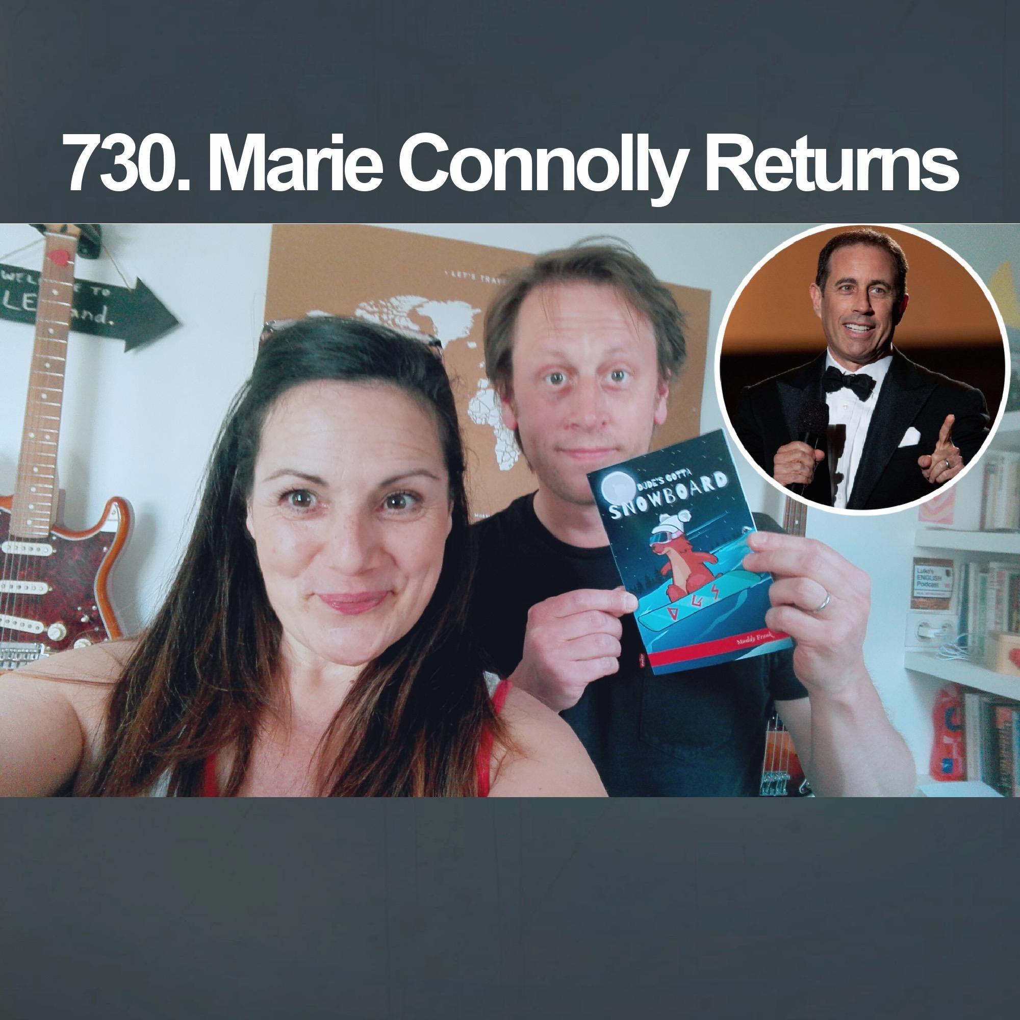 730. Marie Connolly Returns (+ 2 songs)