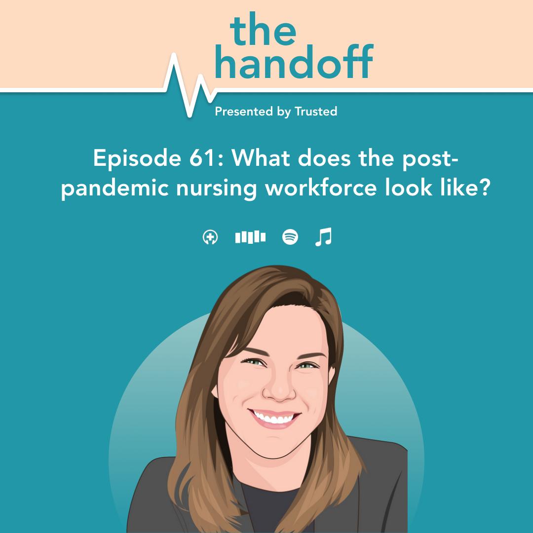 What does the post-pandemic nursing workforce look like?
