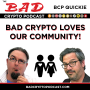 Artwork for Bad Crypto Quickie: Finding Crypto Community