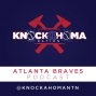 Artwork for Episode 50 - Knockahoma Nation Atlanta Braves Podcast