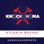 Artwork for Episode 43 - Knockahoma Nation Atlanta Braves Podcast