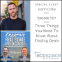 Artwork for 507 Three Things You Need To Know About Finding Deals - Justin Colby