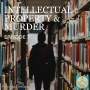 Artwork for 7. Intellectual Property and Murder