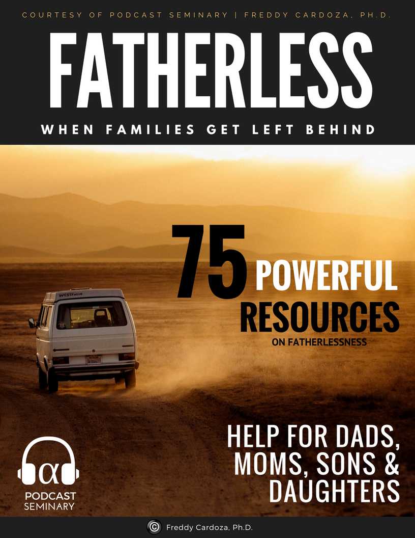 Cover, Fatherless Resource by Podcast Seminary