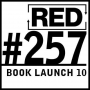 Artwork for RED 257: The Book Is Here!