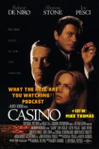 "#121 - ""Casino"" (1995) w/ Mike Thomas"