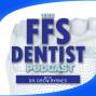 Artwork for MISC: The FFS Dentist with Dr. Drew Byrnes