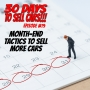 Artwork for 30 Days To Sell Cars Podcast #19 - Month-End Tactics To Sell More Cars