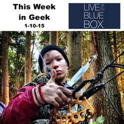 This Week in Geek 1-10-15 Live at the Blue Box