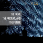Artwork for The Past, The Present, and The Future