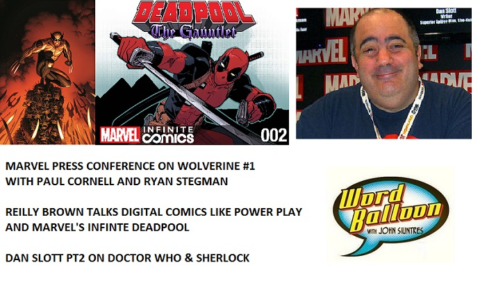 Word Balloon Podcast Paul Cornell Ryan Stegman Wolverine Press Conference Reilly Brown and Dan Slott Part 2