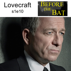 s1e10 Lovecraft