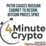 Artwork for Putin Causes Russian Cabinet to Resign, Bitcoin Prices Spike
