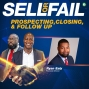 Artwork for Prospecting, Closing, & Follow Up w/Ryan Ealy