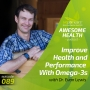 Artwork for 089: Improve Health and Performance With Omega-3s, with Dr. Evan Lewis