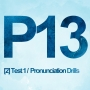 Artwork for P13 [2] Prepositions / Get / Phrases - Test 1 & Pronunciation Drills