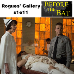 s1e11 Rogues' Gallery