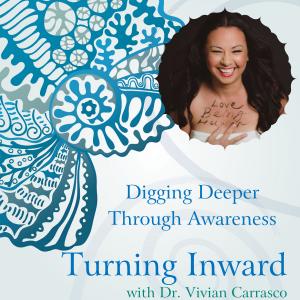 Digging Deeper Through Awareness