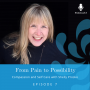 Artwork for Compassion and Self Care with Shelly Prosko | Ep. #7