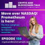 Artwork for Move over NASDAQ! Prometheum is here! The first compliant ecosystem for blockchain securities. #156