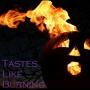 Artwork for Tastes Like Burning 156: The Event