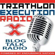 Triathlon Race Execution Radio: Episode #10: Training To Race