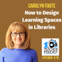Artwork for How to Design Learning Spaces in Libraries