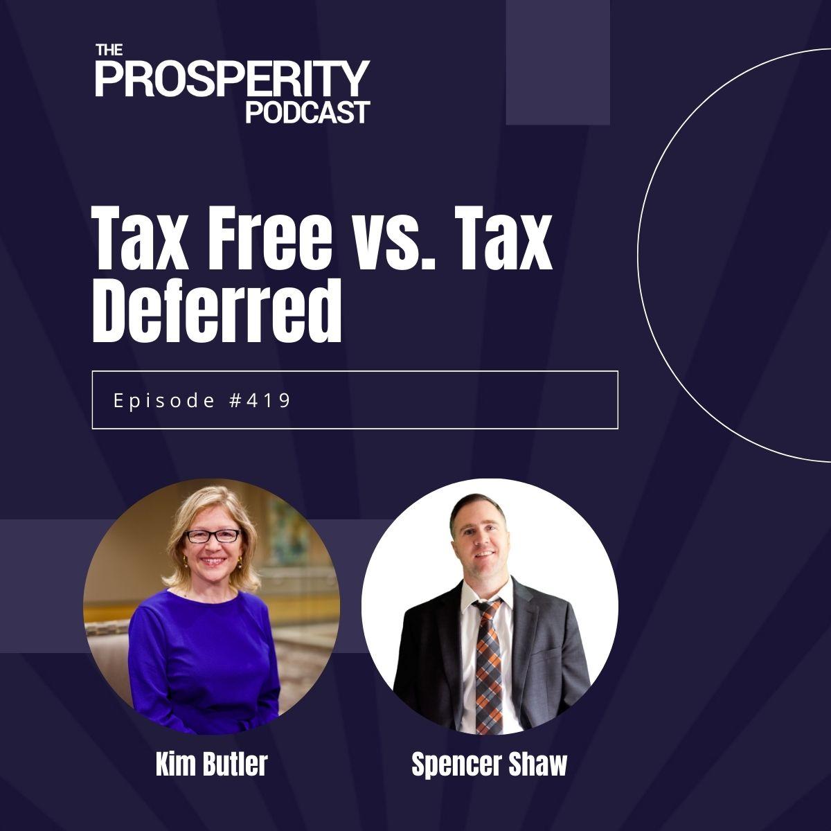 Tax Free vs. Tax Deferred
