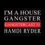 Artwork for Hamdi Ryder - Gangstercast 51