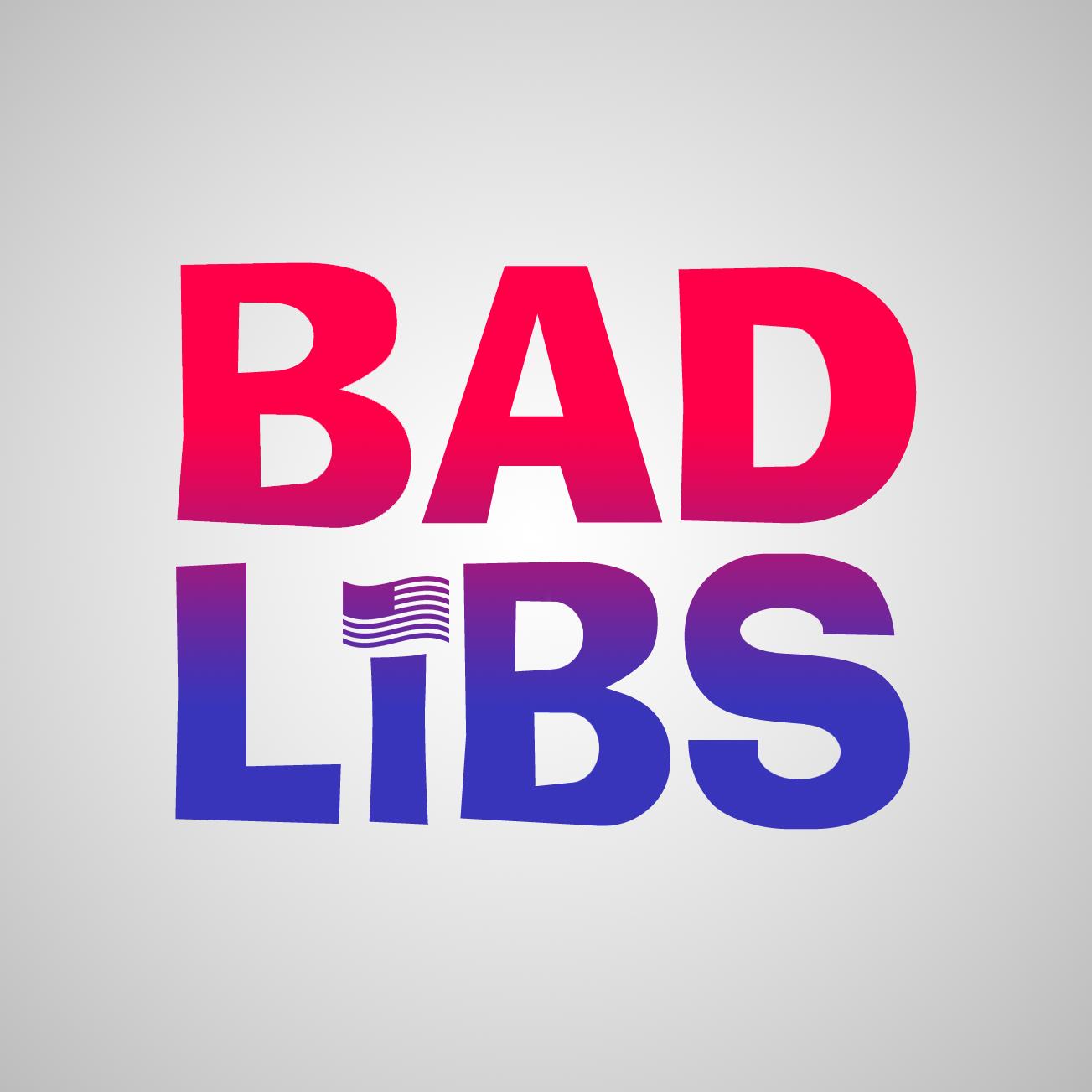 Bad Libs show art