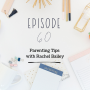 Artwork for Ep 60: Parenting Tips with Rachel Bailey